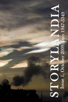 Storylandia 1: The Wapshott Journal of Fiction by Colleen Wylie, Anne Valente, Ginger Mayerson, Kelly S. Taylor, Chad Denton, Kitty Johnson, Lee Balan, Kathryn L. Ramage, Lene Taylor
