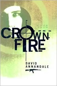 Crown Fire by David Annandale