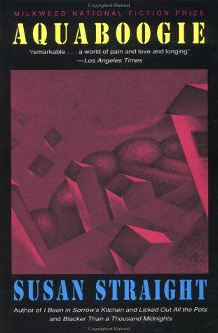 Aquaboogie by R.W. Scholes, Susan Straight