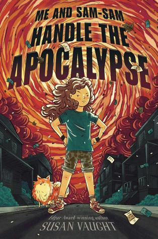 Me and Sam-Sam Handle the Apocalypse by Susan Vaught