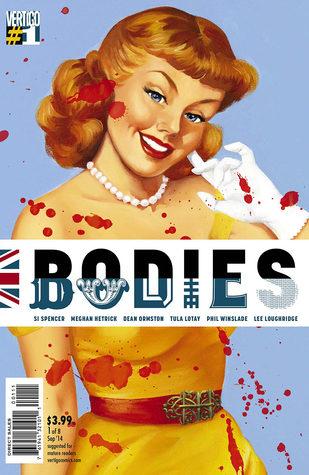 Bodies #1 by Si Spencer, Tula Lotay, Meghan Hetrick, Phil Winslade, Dean Ormston