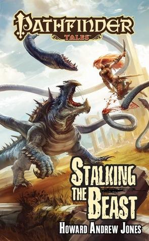 Stalking the Beast by Howard Andrew Jones