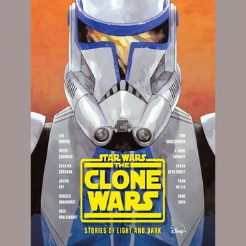 Star Wars The Clone Wars: Stories of Light and Dark by Tom Angleberger