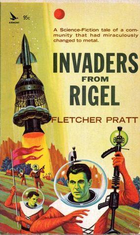 Invaders from Rigel by Fletcher Pratt