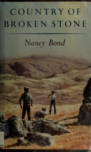 Country of Broken Stone by Nancy Bond