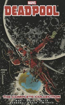 Deadpool by Daniel Way: The Complete Collection, Volume 3 by Bong Dazo, Salvador Espin, John McCrea, Jim Calafiore, Carlos Barberi, Sheldon Vella, Daniel Way