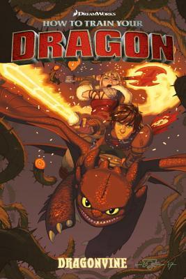 Dragonvine by Wes Dzioba, Dean DeBlois, Doug Wheatley, Richard L. Hamilton