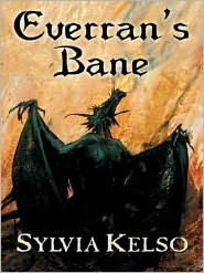 Everran's Bane by Sylvia Kelso
