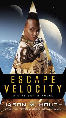 Escape Velocity: A Dire Earth Novel by Jason M. Hough