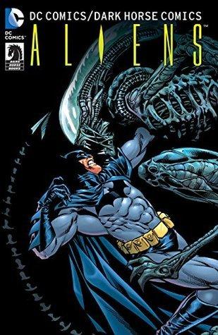 DC Comics / Dark Horse Comics: Batman Aliens by Chris Sprouse, Bernie Wrightson, Staz Johnson, Ron Marz, James Hodgkins, Ian Edginton, Kevin Nowlan