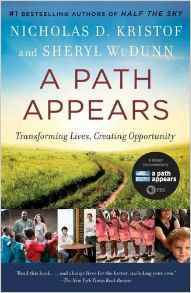 A Path Appears: Transforming Lives, Creating Opportunity by Sheryl WuDunn, Nicholas D. Kristof