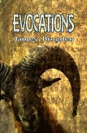 Evocations by James Brogden