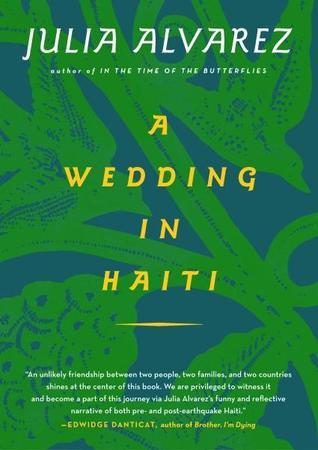 A Wedding in Haiti by Julia Alvarez