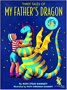 Three Tales of My Father's Dragon: Includes My Father's Dragon, Elmer and the Dragon, Dragons of Blueland by Ruth Stiles Gannett