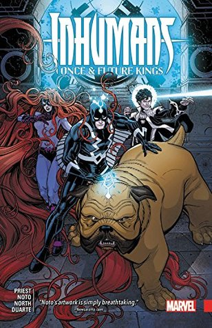 Inhumans: Once and Future Kings by Nick Bradshaw, Gustavo Duarte, Christopher J. Priest, Ryan North, Phil Noto