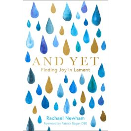 And Yet: Finding Joy in Lament by Rachael Newham
