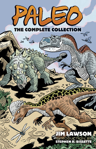 Paleo: The Complete Collection by Stephen R. Bissette, Jim Lawson