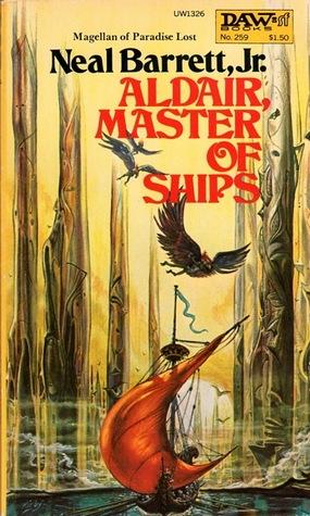 Aldair, Master of Ships by Neal Barrett Jr.
