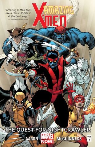 Amazing X-Men, Volume 1: The Quest for Nightcrawler by Jason Aaron, Ed McGuinness