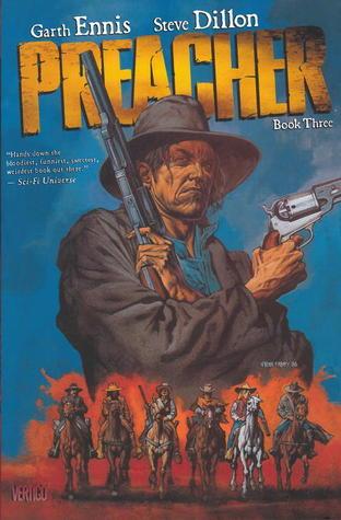 Preacher, Book Three by Steve Dillon, Garth Ennis