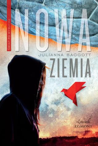 Nowa Ziemia by Julianna Baggott