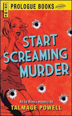 Start Screaming Murder by Talmage Powell