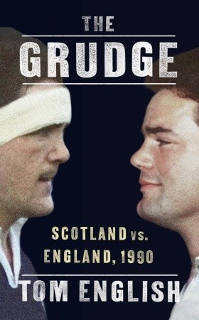 The Grudge: Scotland vs. England, 1990 by Tom English
