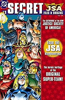 JSA: Secret Files & Origins #1 by Dwayne McDuffie, David S. Goyer, Steven Grant, Eliot R. Brown, Geoff Johns, John Ostrander, Ron Marz, Phil Jimenez, Scott Beatty, Frank Cho, James Robinson