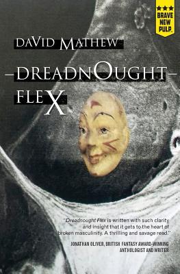 Dreadnought Flex by David Mathew