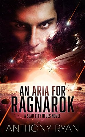An Aria for Ragnarok by Anthony Ryan