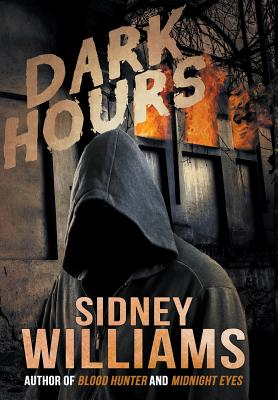 Dark Hours by Sidney Williams