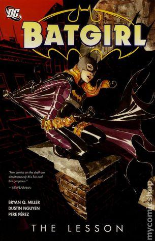 Batgirl, Volume 3: The Lesson by Dustin Nguyen, Bryan Q. Miller, Pere Pérez, Derek Fridolfs