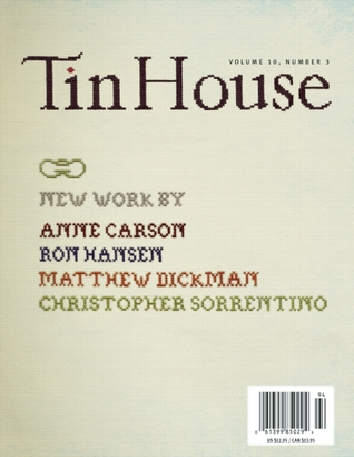 Tin House: Winter Reading by Kate Christensen, Christopher Sorrentino, Shawn Vestal, Anne Carson