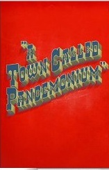 A Town Called Pandemonium by Joseph D'Lacey, Sam Wilson, Jared Shurin, Adam Hill, Jonathan Oliver, Anne C. Perry, Will Hill, Scott K. Andrews, Sam Sykes, Chrysanthy Balis, Den Patrick
