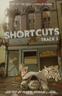 Shortcuts: Track 1: Six science fiction and fantasy novellas from Aotearoa New Zealand by Tim Jones, Grant Stone