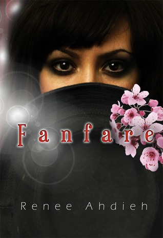 Fanfare by Renée Ahdieh