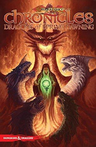 Dragonlance Chronicles Vol. 3: Dragons of Spring Dawning by Oscar Jimenez, Margaret Weis, Tracy Hickman, Julius Gopez, Andrew Dabb, Pere Pérez, Steve Kurth, Tyler Walpole