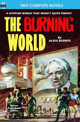 Burning World, The, & Forever is Too Long by Algis Budrys, Chester S. Geier