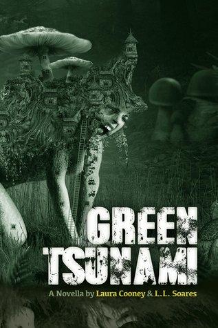 Green Tsunami by Laura Cooney, L.L. Soares