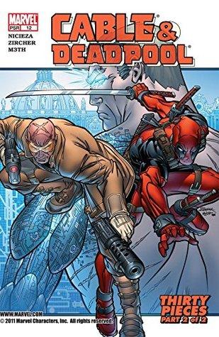 Cable & Deadpool #12 by Patrick Zircher, Fabian Nicieza, M3th