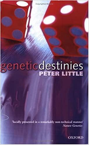 Genetic Destinies by Peter Little