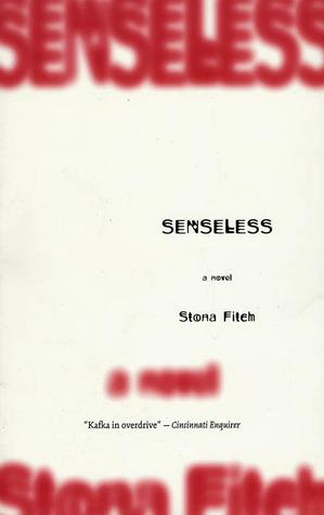 Senseless by Stona Fitch