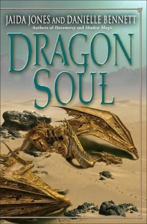Dragon Soul by Danielle Bennett, Jaida Jones