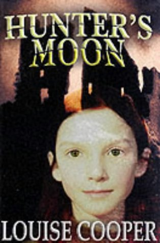 Hunter's Moon (Hodder silver series) by Louise Cooper