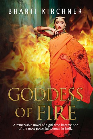 Goddess of Fire by Bharti Kirchner