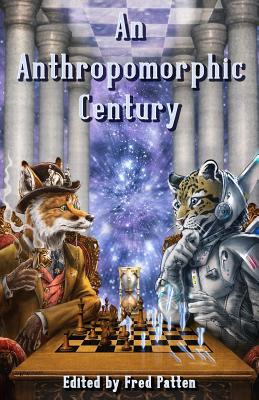An Anthropomorphic Century by Peter S. Beagle, Philip K. Dick