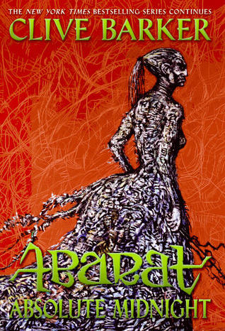 Abarat: Absolute Midnight by Clive Barker