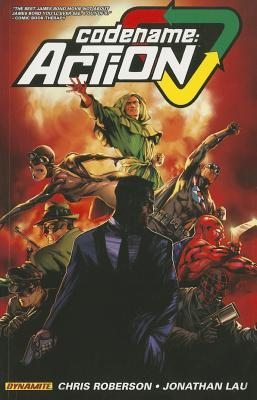 Codename: Action Volume 1 by Ed Catto, Chris Roberson, Jonathan Lau