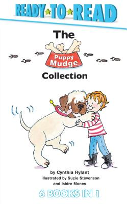 The Puppy Mudge Collection: Puppy Mudge Takes a Bath; Puppy Mudge Wants to Play; Puppy Mudge Has a Snack; Puppy Mudge Loves His Blanket; Puppy Mud by Cynthia Rylant