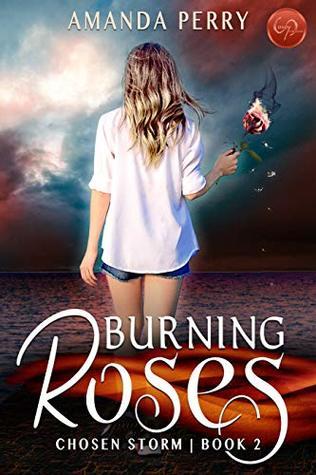 Burning Roses by Amanda Perry